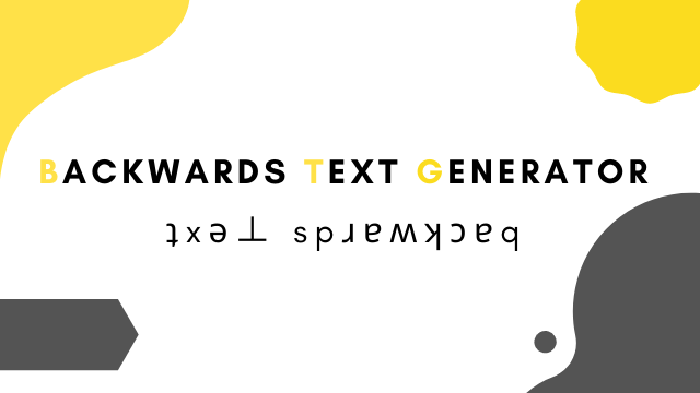 Backwards Text Generator
